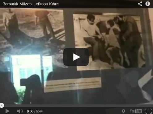Barbarlık Müzesi Lefkoşa Kıbrıs